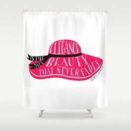 Elegance is the Only Beauty Shower Curtain