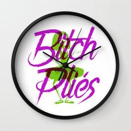 Bitch Plies Wall Clock