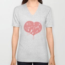 All you need is love - Lettering Unisex V-Neck