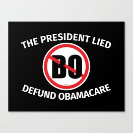 The President Lied Canvas Print