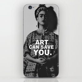 ART CAN SAVE YOU. iPhone Skin