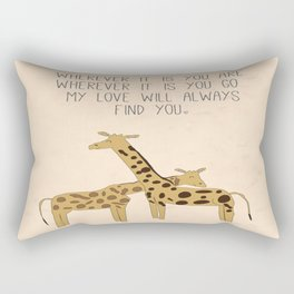 My Love Will Always Find You Rectangular Pillow