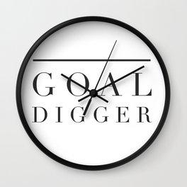 Goal Digger Wall Clock