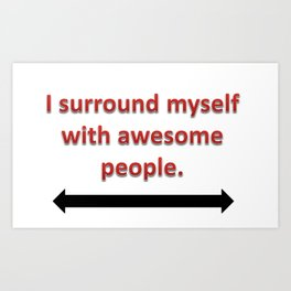 Awesome People Art Print