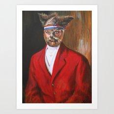 I'm A Foxy Lord Art Print