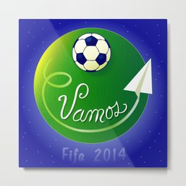 VAMOS (Let's go) - Brazil 2014 Metal Print