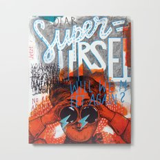 Superursel Metal Print