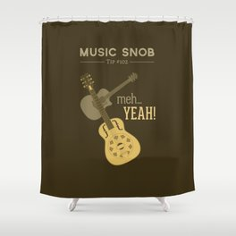 Yeah or Meh: The Acoustic Guitar — Music Snob Tip #102 Shower Curtain