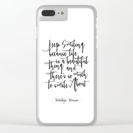 Keep Smiling -  Quote Typography Black and White Inspirational Art Print, nursery deco Clear iPhone Case
