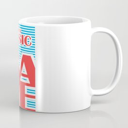 Only Music Save, typography poster, Coffee Mug