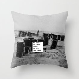 One day we'll all be free. Throw Pillow