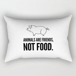 Animals are friends, not food   vegan vegetarian gift Rectangular Pillow