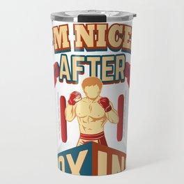 Boxer I'm Nicer After Boxing Travel Mug