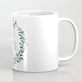 Girl you got this quote in floral wreath watercolor Coffee Mug
