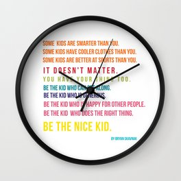 Be the nice kid #minimalism #colorful Wall Clock