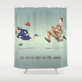 Do Try To Keep Up... Shower Curtain