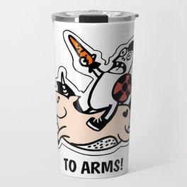 To arms! Travel Mug