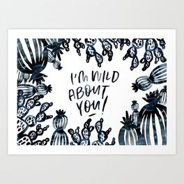 wild about you Art Print