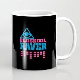 Oldskool raver quote Coffee Mug
