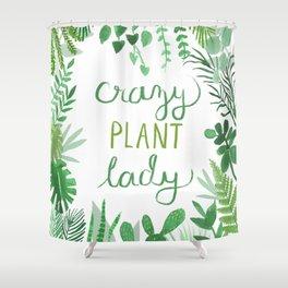Crazy Plant Lady Botanical Print Shower Curtain