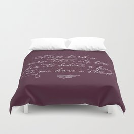 Proverbs: A Dog's Bark Duvet Cover