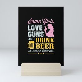 Gun Gifts For Gun Lovers Guns And Drink Beer Mini Art Print