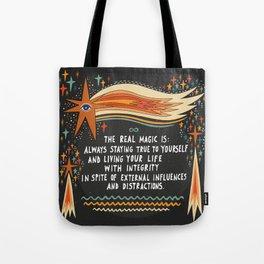 The real magic Tote Bag