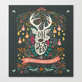 Oh deer! Mery christmas funny quotes Canvas Print