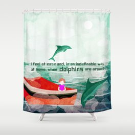 When dolphins are around 5 Shower Curtain