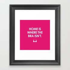 Home is Framed Art Print