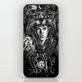May The Dread Wolf Take You iPhone Skin