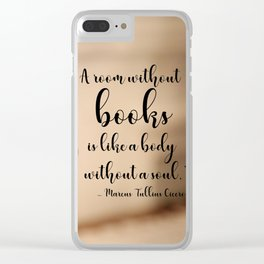 A room without books Clear iPhone Case
