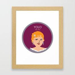 YOLO like Mae West Framed Art Print