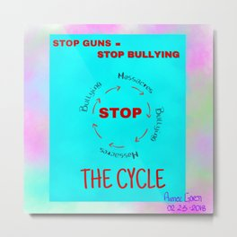 Stop Guns - Stop Bullying Metal Print