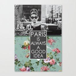 PARIS is always a good idea Canvas Print