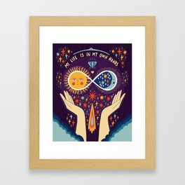 My life is in my own hands Framed Art Print