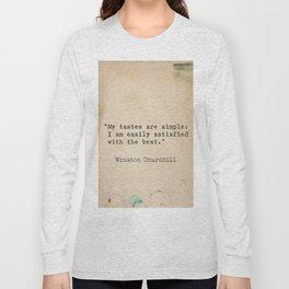 Winston S. Churchill 25 quote Long Sleeve T-shirt