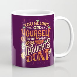 Thoughts are only thoughts Coffee Mug