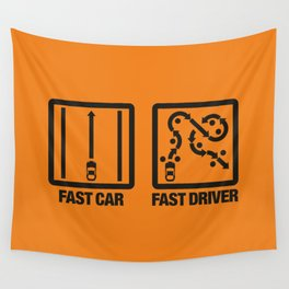 Fast Car - Fast Driver v2 HQvector Wall Tapestry
