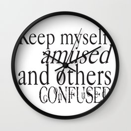 Keep myself amused... Wall Clock