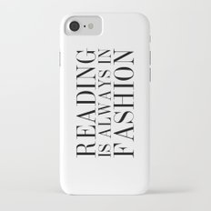 Reading is Always in Fashion iPhone 7 Slim Case