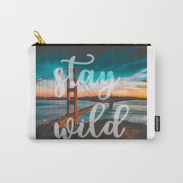 STAY WILD San Francisco Carry-All Pouch
