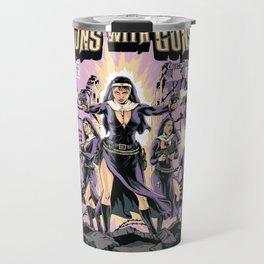 Nuns With Guns Travel Mug