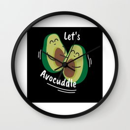 Lets Avocuddle Avocado Cuddle Sweet Wall Clock