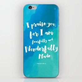 Wonderfully Made - Psalm 139:14 iPhone Skin