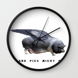 And Pigs Might Fly Wall Clock