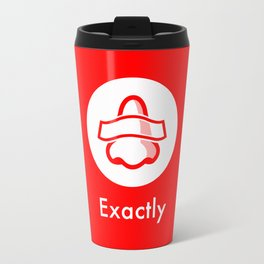 """Bottle Rocket - """"Why are you putting that tape on your nose?"""" Travel Mug"""