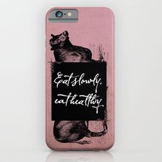 Eat slowly, eat healthy. A PSA for stressed creatives. Slim Case iPhone 6s