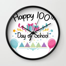 Happy 100 Days Of School For Teachers And Students Wall Clock