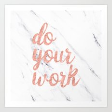 Do Your Work Text - Typography Quote Art Print